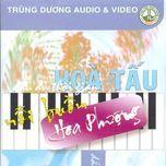 noi buon hoa phuong - hoa tau
