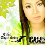 tieng thach sung (2007) - cam ly