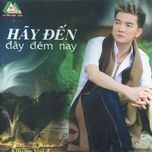 hay den day dem nay (vol. 4 - 2000) - dam vinh hung