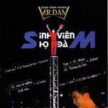 liveshow sinh vien ho dam (disc 2) (2009) - dam vinh hung