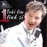 trai tim tinh si (vol.3 - 2002) - dam vinh hung