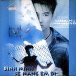 binh minh se mang em di (vol. 2 - 2001) - dam vinh hung