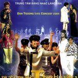 mai mai mot tinh yeu (liveshow) - dan truong