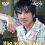 nho nguoi tinh xa (2009) - dan truong