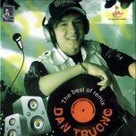 the best of remix - dan truong