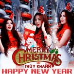 merry christmas & happy new year - thuy khanh