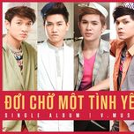 doi cho mot tinh yeu (single 2012) - v.music