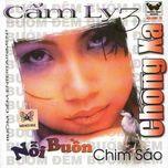 chong xa ... noi buon chim sao (2001) - cam ly