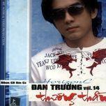 thuong tham (vol 14) - dan truong