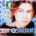 tinh nhu may khoi (2002) - chau gia kiet