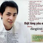 that long yeu em (vol 1) - dang khoi