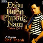 dieu buon phuong nam - che thanh