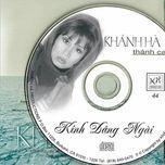 kinh dang ngai (thanh ca) - khanh ha