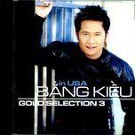 gold sellection 3 (in u.s.a) - bang kieu