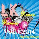 Liên Khúc Nhạc Việt Dance Remix (Vol.1 - 014)