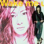 wake me up (single) - mai kuraki