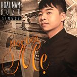 mot doi me (single) - hoai nam bozo
