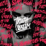 truth serum (ep) - tove lo