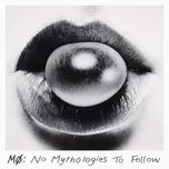no mythologies to follow (deluxe) - mo