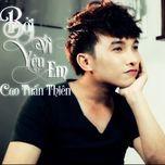 boi vi yeu em (single) - cao tuan thien