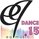 eq music dance 15 - v.a