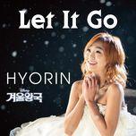let it go (single) - hyorin (sistar)