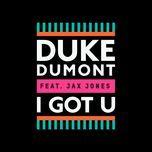 i got u (single) - duke dumont