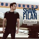 everything to me (remixes ep) - shane filan