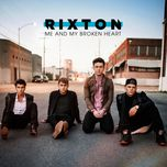 me and my broken heart (single) - rixton