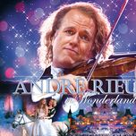 andre rieu in wonderland - andre rieu