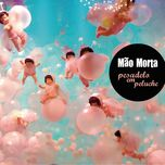 Novelos Da Paixao (Single) - Mao Morta