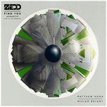 find you (acoustic) (single) - zedd