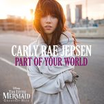 part of your world (single) - carly rae jepsen