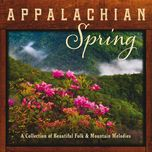 appalachian spring a collection of beautiful folk and mountain melodies - pete huttlinger