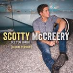 see you tonight (deluxe version) - scotty mccreery