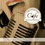 the crossover cafe - v.a