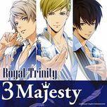 royal trinity (single) - 3 majesty