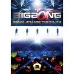 bigbang japan dome tour 2013-2014 - bigbang