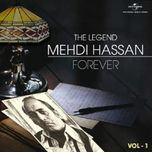 the legend forever - mehdi hassan (vol. 1) - mehdi hassan