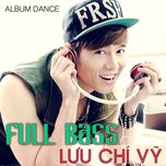 full bass - luu chi vy