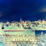 best day of my life (single) - american authors