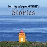 stories - johnny alegre affinity