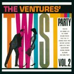 the ventures' twist party (vol. 2) - the ventures