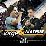 amor covarde (single) - jorge, jorge & mateus