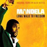 mandela - long walk to freedom (original score) - alex heffes