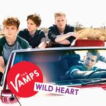 wild heart (live) (single) - the vamps