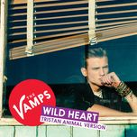 wild heart (tristan animal version) (single) - the vamps
