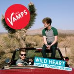 wild heart (james & connor version) (single) - the vamps