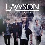 juliet (remixes ep) - lawson