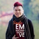 Em Không Quay Về (Phần 2) (Single) - Hoàng Tôn, Yanbi